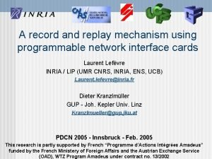 A record and replay mechanism using programmable network