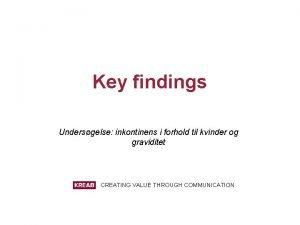 Key findings Undersgelse inkontinens i forhold til kvinder