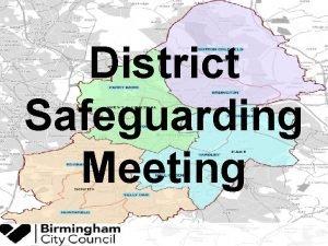 District Safeguarding Meeting WIFI Area Safeguarding Meeting 08