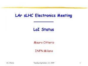 LAr s LHC Electronics Meeting Lo I Status