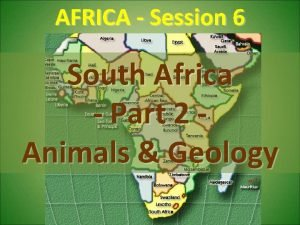 AFRICA Session 6 South Africa Part 2 Animals