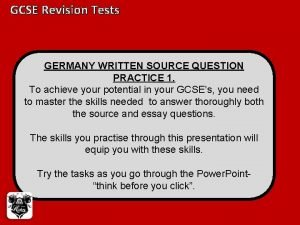 GCSE Revision Tests GERMANY WRITTEN SOURCE QUESTION PRACTICE