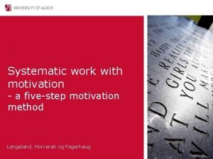 Systematic work with motivation a fivestep motivation method