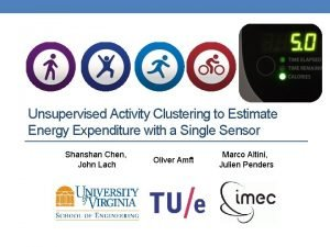 Unsupervised Activity Clustering to Estimate Energy Expenditure with