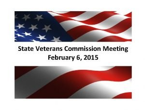 State Veterans Commission Meeting February 6 2015 COL