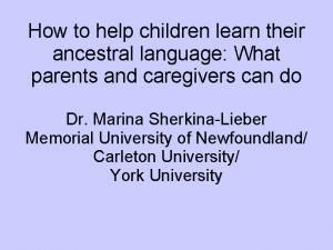How to help children learn their ancestral language