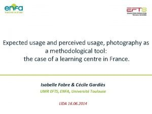 Expected usage and perceived usage photography as a