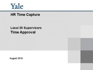 HR Time Capture Local 35 Supervisors Time Approval
