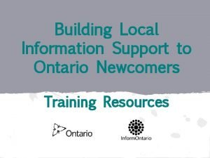 Building Local Information Support to Ontario Newcomers Training