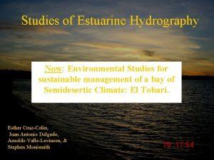 Studies of Estuarine Hydrography Now Originally Environmental Studies