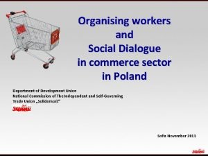 Organising workers and Social Dialogue in commerce sector