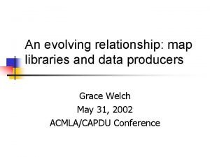 An evolving relationship map libraries and data producers