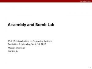 Carnegie Mellon Assembly and Bomb Lab 15 213