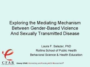 Exploring the Mediating Mechanism Between GenderBased Violence And