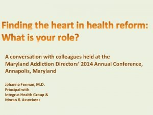 A conversation with colleagues held at the Maryland