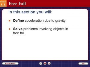 Section 3 3 Free Fall In this section