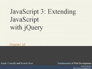 Java Script 3 Extending Java Script with j