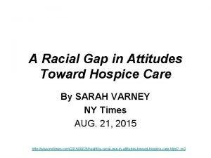 A Racial Gap in Attitudes Toward Hospice Care