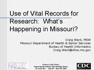 Use of Vital Records for Research Whats Happening