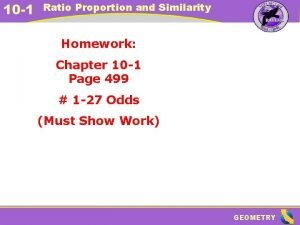 10 1 Ratio Proportion and Similarity Homework Chapter