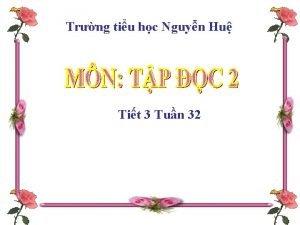 Trng tiu hc Nguyn Hu Tit 3 Tun