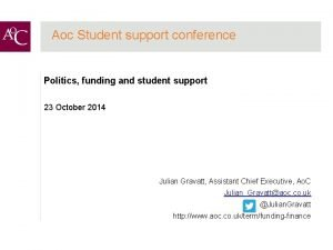 Aoc Student support conference Politics funding and student