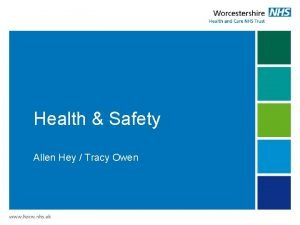 Health Safety Allen Hey Tracy Owen Health Safety