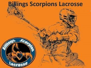 Billings Scorpions Lacrosse 2013 Gearpartners Play It Again