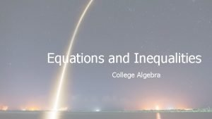Equations and Inequalities College Algebra Radical Equations Extraneous