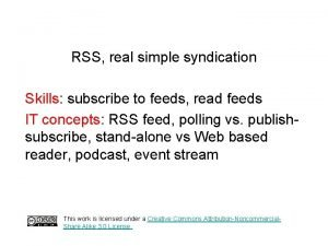 RSS real simple syndication Skills subscribe to feeds