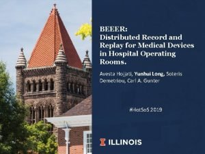 BEEER Distributed Record and Replay for Medical Devices