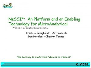 Ne SSI An Platform and an Enabling Technology