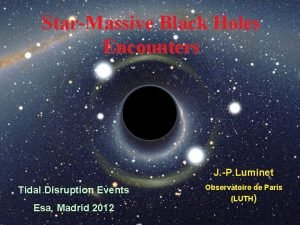 StarMassive Black Holes Encounters J P Luminet Tidal
