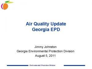 Air Quality Update Georgia EPD Jimmy Johnston Georgia