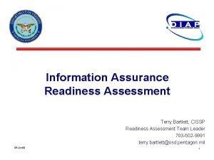 Information Assurance Readiness Assessment Terry Bartlett CISSP Readiness