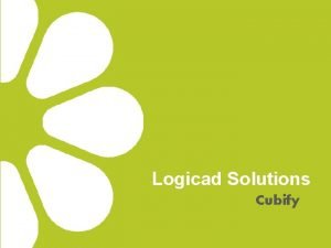 Logicad Solutions Cubify 3 D Printing Domeniu in