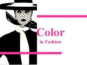 Color in Fashion Color Color Schemes Monochromatic Analogous