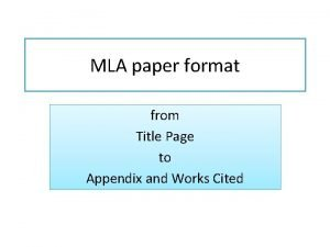 MLA paper format from Title Page to Appendix