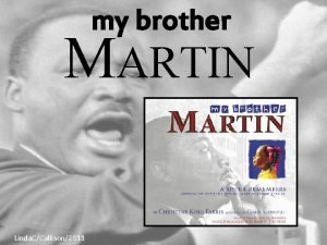 my brother MARTIN Linda CCallison2011 Another book by