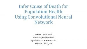 Infer Cause of Death for Population Health Using