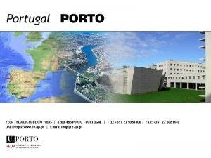 FEUP RUA DR ROBERTO FRIAS 4200 465 PORTO