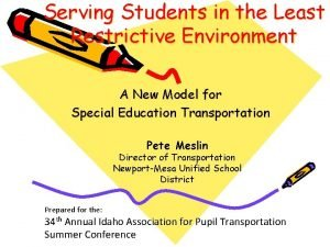 Serving Students in the Least Restrictive Environment A