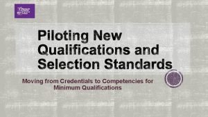 Moving from Credentials to Competencies for Minimum Qualifications