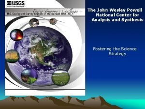 The John Wesley Powell National Center for Analysis