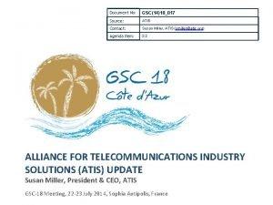 Document No GSC1418017 Source ATIS Contact Susan Miller