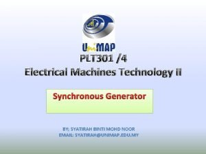 PLT 301 4 Electrical Machines Technology II Synchronous