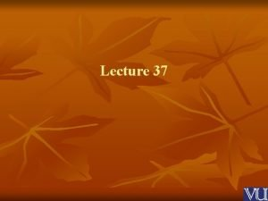 Lecture 37 Achieving Happiness 2 Definition of Happiness