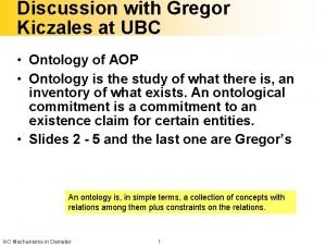 Discussion with Gregor Kiczales at UBC Ontology of