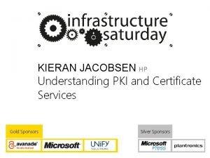 KIERAN JACOBSEN HP Understanding PKI and Certificate Services