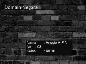 Domain Negara Nama Anggie A P N No